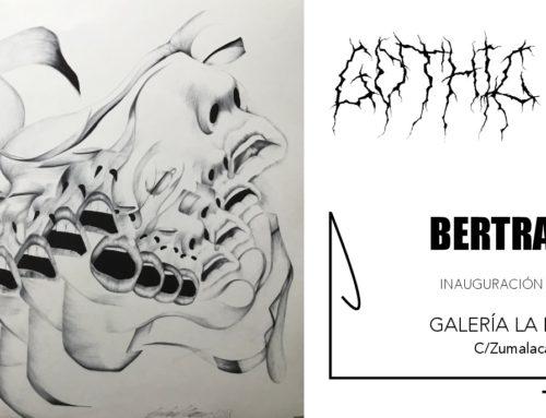 """Exposición individual """"Gothic Extasis"""" de Bertrand Grave."""
