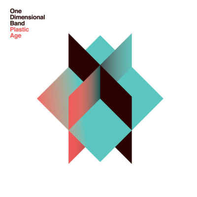 Bertrand Grave. Música y Audio. One Dimensional Band. Plastic age. 2016.